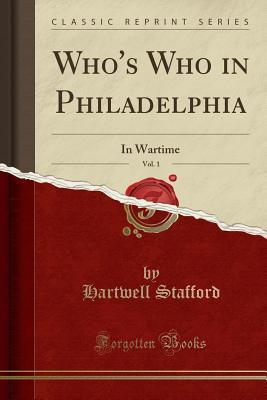 Who's Who in Philadelphia, Vol. 1