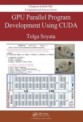 GPU Parallel Program Development Using CUDA