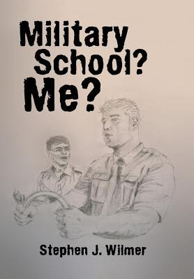 Military School? Me?