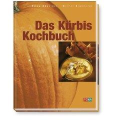 Das Kürbis Kochbuch