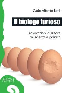 Il biologo furioso