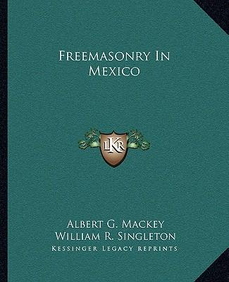 Freemasonry in Mexico