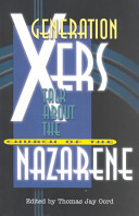 Generation Xers Talk about the Church of the Nazarene