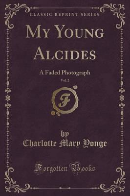 My Young Alcides, Vol. 2