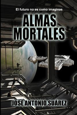 Almas mortales/Mortal souls