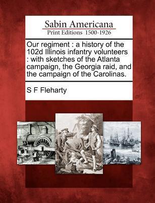 Our Regiment