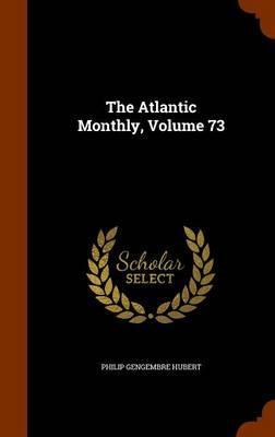 The Atlantic Monthly...