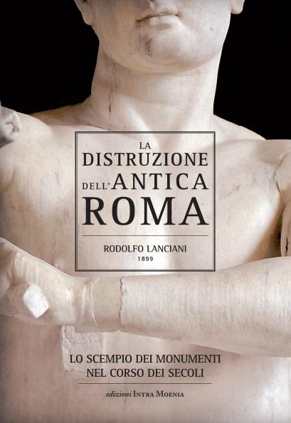 La distruzione dell'antica Roma