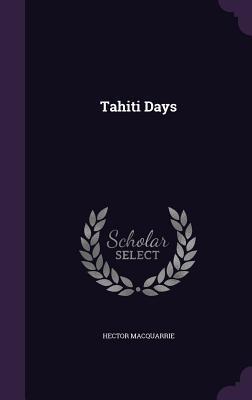 Tahiti Days
