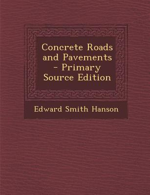 Concrete Roads and Pavements