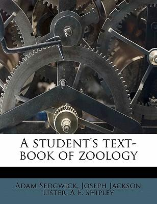 A Student's Text-Book of Zoology Volume 3