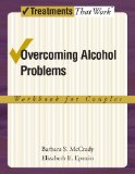 Overcoming Alcohol Problems : A Couples-Focused Program Workbook