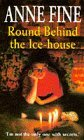 Round Behind the Ice-house