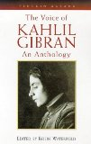 The Voice of Kahlil Gibran