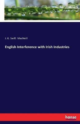 English Interference with Irish Industries