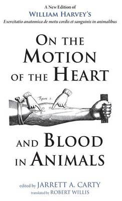 On the Motion of the Heart and Blood in Animals