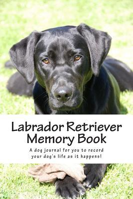 Labrador Retriever Memory Book