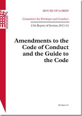 Amendments to the Code of Conduct and the Guide to the Code
