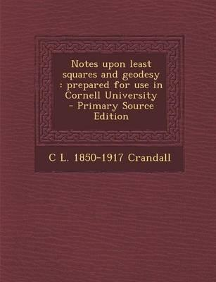 Notes Upon Least Squares and Geodesy