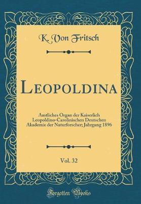 Leopoldina, Vol. 32