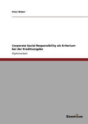 Corporate Social Responsibility als Kriterium bei der Kreditvergabe