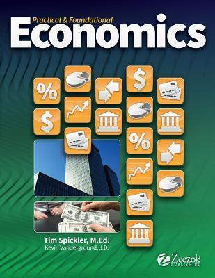 Practical & Foundational Economics