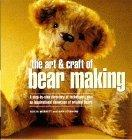 The Art and Craft of Teddy Bear Making