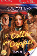 A Collar for Copper [Tropical Doms]