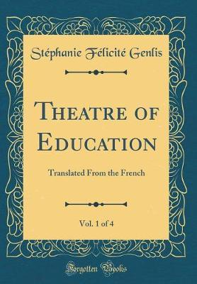 Theatre of Education, Vol. 1 of 4