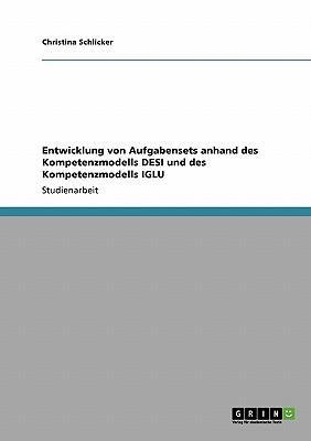 Entwicklung von Aufgabensets anhand des Kompetenzmodells DESI und des Kompetenzmodells IGLU