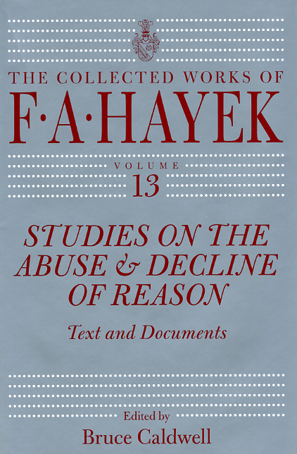 Studies on the Abuse and Decline of Reason – Text and Documents