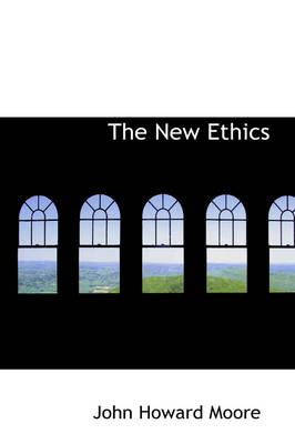 The New Ethics