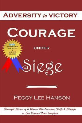 Courage Under Siege
