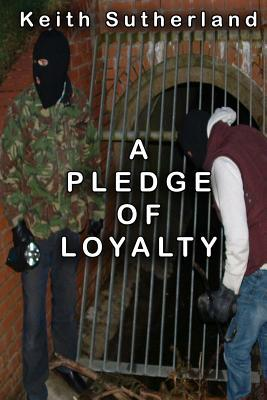 A Pledge of Loyalty
