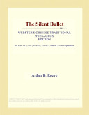 The Silent Bullet (W...