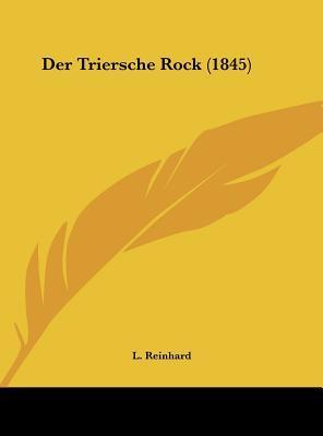 Der Triersche Rock (1845)