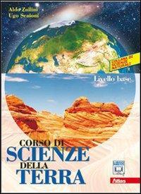 Corso di scienze della terra. Con espansione online. Per le Scuole superiori