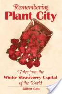 Remembering Plant City