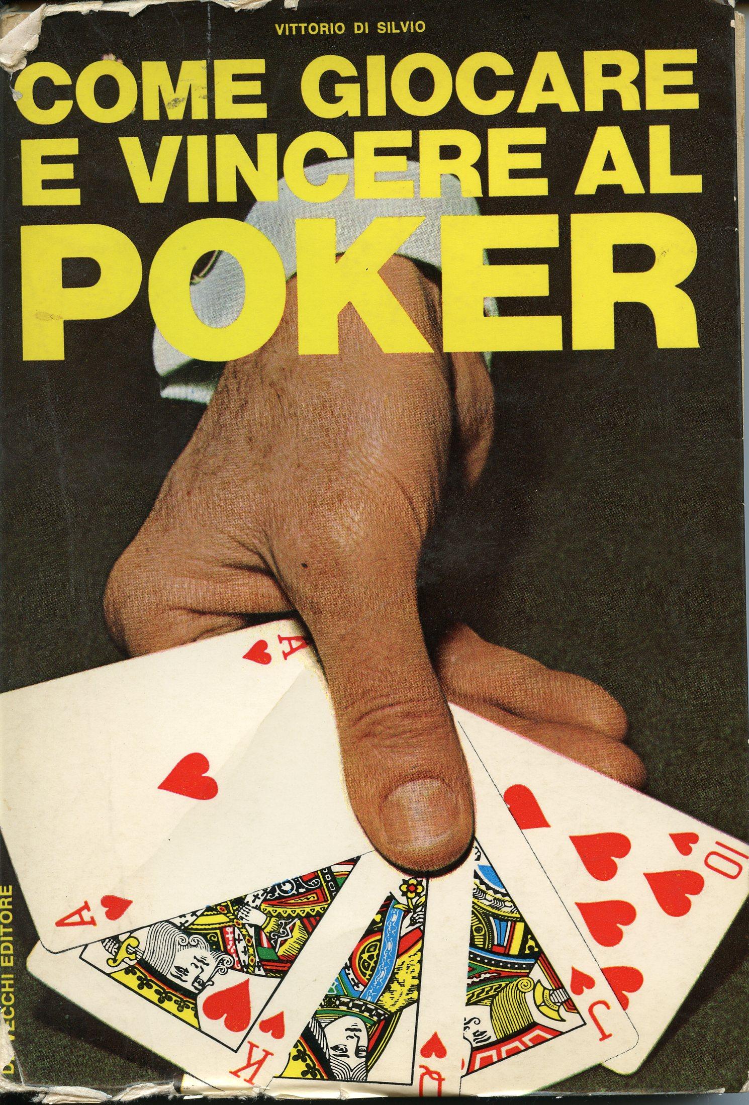 Come giocare e vincere a poker