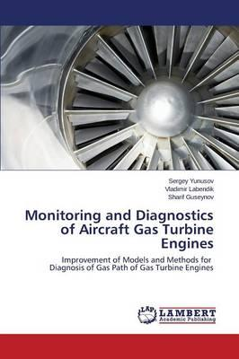 Monitoring and Diagnostics of Aircraft Gas Turbine Engines