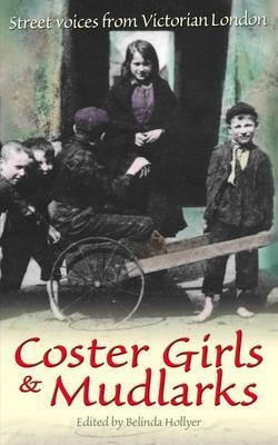 Coster Girls and Mudlarks