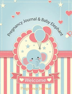 Pregnancy Journal 9 Months Baby Elephant