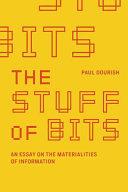 The Stuff of Bits