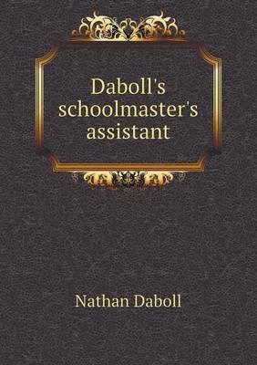 Daboll's Schoolmaster's Assistant