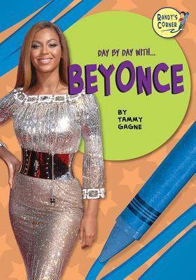 Day by Day With Beyonce