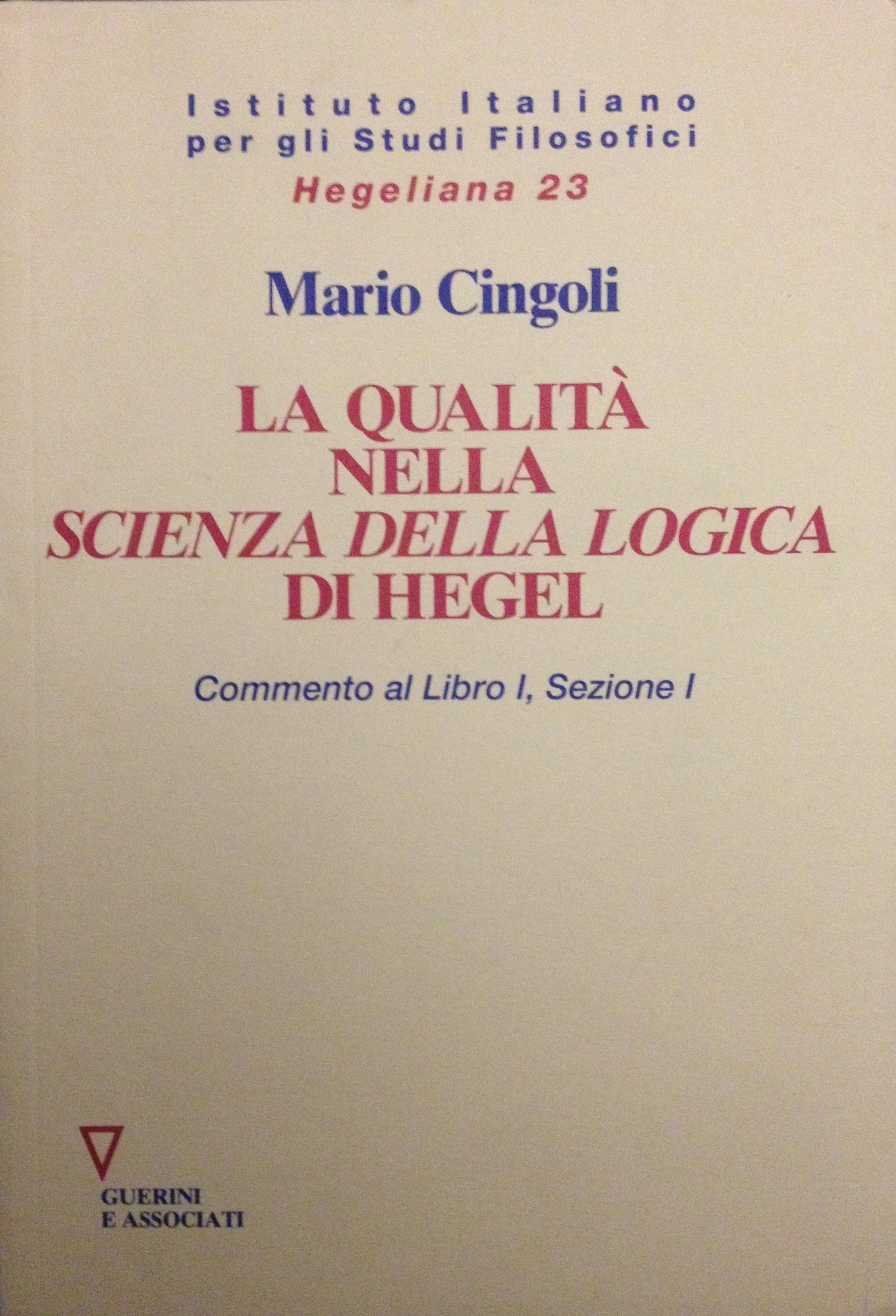 La qualità nella «Scienza della logica» di Hegel