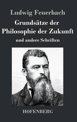 Grundsätze der Philosophie der Zukunft