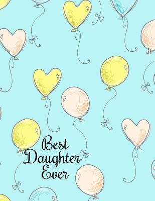 Best Daughter Ever Journal