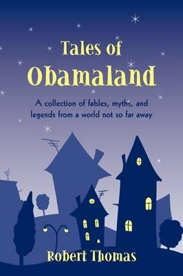 Tales of Obamaland
