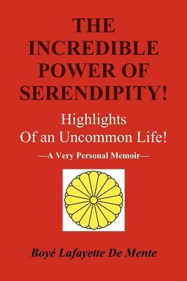 The Incredible Power of Serendipity!